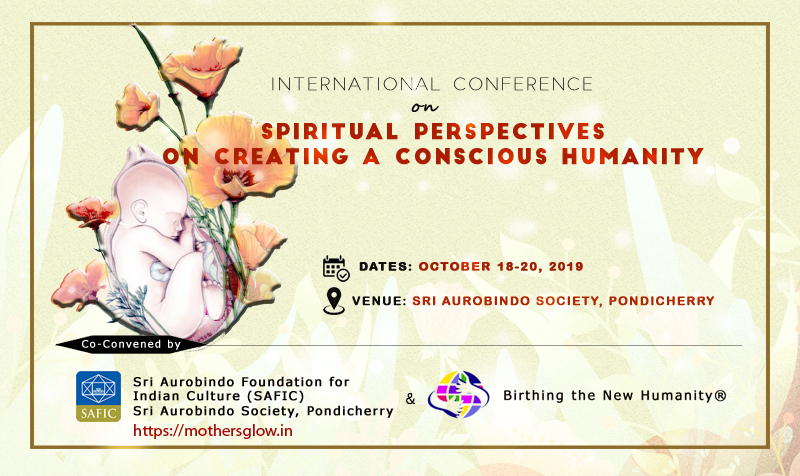 International Conference on Spiritual Perspectives on Creating a Conscious Humanity, October 2019